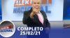 Alerta Nacional (25/02/21) | Completo