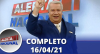 Alerta Nacional (16/04/21) | Completo
