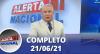 Alerta Nacional (21/06/21) | Completo