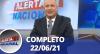 Alerta Nacional (22/06/21) | Completo