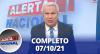 Alerta Nacional (07/10/21) | Completo