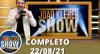 João Kléber Show (22/08/21) | Completo
