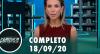 Assista à íntegra do RedeTV News de 18 de setembro de 2020