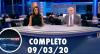 Assista à íntegra do RedeTV News de 09 de março de 2020