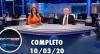 Assista à íntegra do RedeTV News de 10 de março de 2020