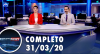 Assista à íntegra do RedeTV News de 31 de março de 2020