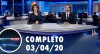 Assista à íntegra do RedeTV News de 03 de abril de 2020