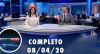 Assista à íntegra do RedeTV News de 08 de abril de 2020