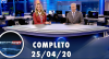 Assista à íntegra do RedeTV News de 25 de abril de 2020