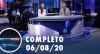 Assista à íntegra do RedeTV News de 6 de agosto de 2020