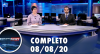 Assista à íntegra do RedeTV News de 8 de agosto de 2020