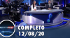 Assista à íntegra do RedeTV News de 12 de agosto de 2020