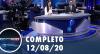 Assista à íntegra do RedeTV News de 12 de agosto de 2020