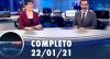 Assista à íntegra do RedeTV News de 22 de janeiro de 2021