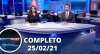 Assista à íntegra do RedeTV News de 25 de fevereiro de 2021