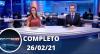 Assista à íntegra do RedeTV News de 26 de fevereiro de 2021