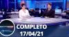 Assista à íntegra do RedeTV News de 17 de abril de 2021