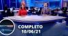 Assista à íntegra do RedeTV News de 10 de junho de 2021