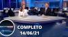 Assista à íntegra do RedeTV News de 14 de junho de 2021