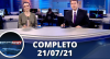 Assista à íntegra do RedeTV News de 21 de julho de 2021