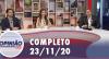 Opinião no Ar (23/11/2020) | Completo