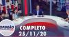 Opinião no Ar (25/11/2020) | Completo