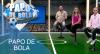 Papo de Bola (07/08/19) | Completo