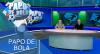 Papo de Bola (11/11/19) | Completo