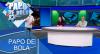 Papo de Bola (22/11/19) | Completo
