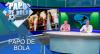 Papo de Bola (25/11/19) | Completo