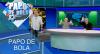Papo de Bola (26/11/19) | Completo