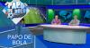 Papo de Bola (13/12/19) | Completo
