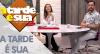 A Tarde é Sua (14/08/18) | Completo