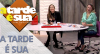 A Tarde é Sua (15/08/18) | Completo