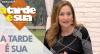 A Tarde é Sua (18/09/18) | Completo