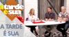 A Tarde é Sua (19/09/19) | Completo