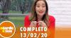 A Tarde é Sua (13/02/20) | Completo