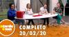 A Tarde é Sua (20/02/20) | Completo