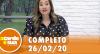 A Tarde é Sua (26/02/20) | Completo