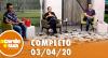 A Tarde é Sua (03/04/20) | Completo