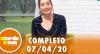 A Tarde é Sua (07/04/20) | Completo