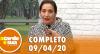 A Tarde é Sua (09/04/20) | Completo