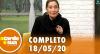 A Tarde é Sua (18/05/20) | Completo