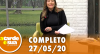 A Tarde é Sua (27/05/20) | Completo