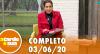 A Tarde é Sua (03/06/20) | Completo