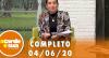 A Tarde é Sua (04/06/20) | Completo