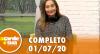 A Tarde é Sua (01/07/20) | Completo