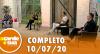 A Tarde é Sua (10/07/20) | Completo