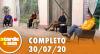 A Tarde é Sua (30/07/20) | Completo