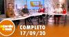 A Tarde é Sua (17/09/20) | Completo